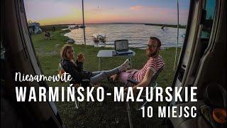 Woj. WARMIŃSKO-MAZURSKIE - 10 niesamowitych miejsc