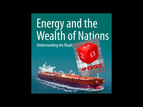 #001 Charles Hall - Energy & The Wealth Of Nations