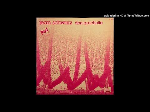 Jean Schwarz - 'Don Quichotte' A2. Moulins à vent