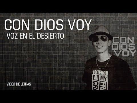 Voz En El Desierto - Con Dios Voy (Video De Letras)
