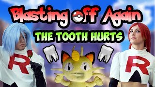 Team Rocket: Blasting Off Again - The Tooth Hurts