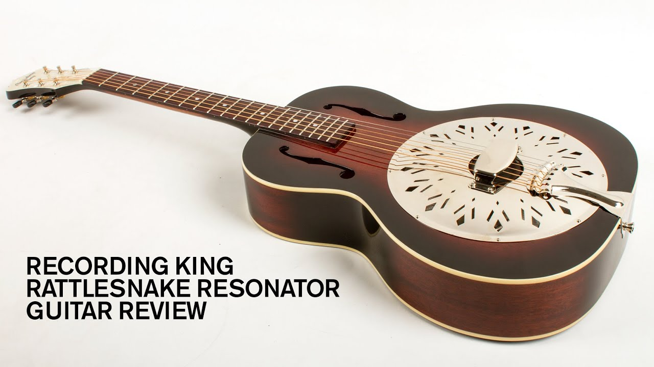 Gear Review: Recording King Rattlesnake Resonator – Acoustic