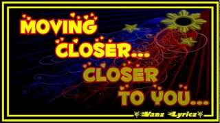 Never The Strangers - Moving Closer (Lyrics) - Close up ThemeSong