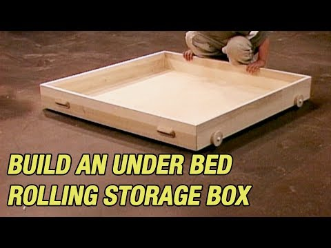 Build An Under Bed Rolling Storage Box