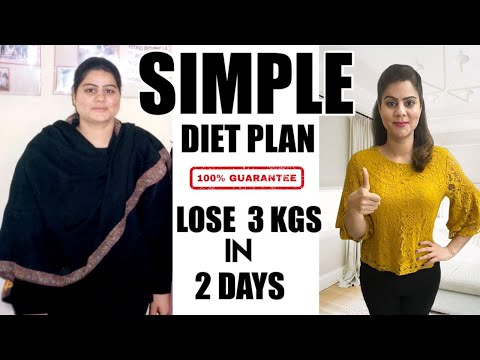 Most Simple Diet Plan To Lose Weight Fast  |  Lose 3 Kgs in 2 Days | 100% Effective Weight Loss Diet