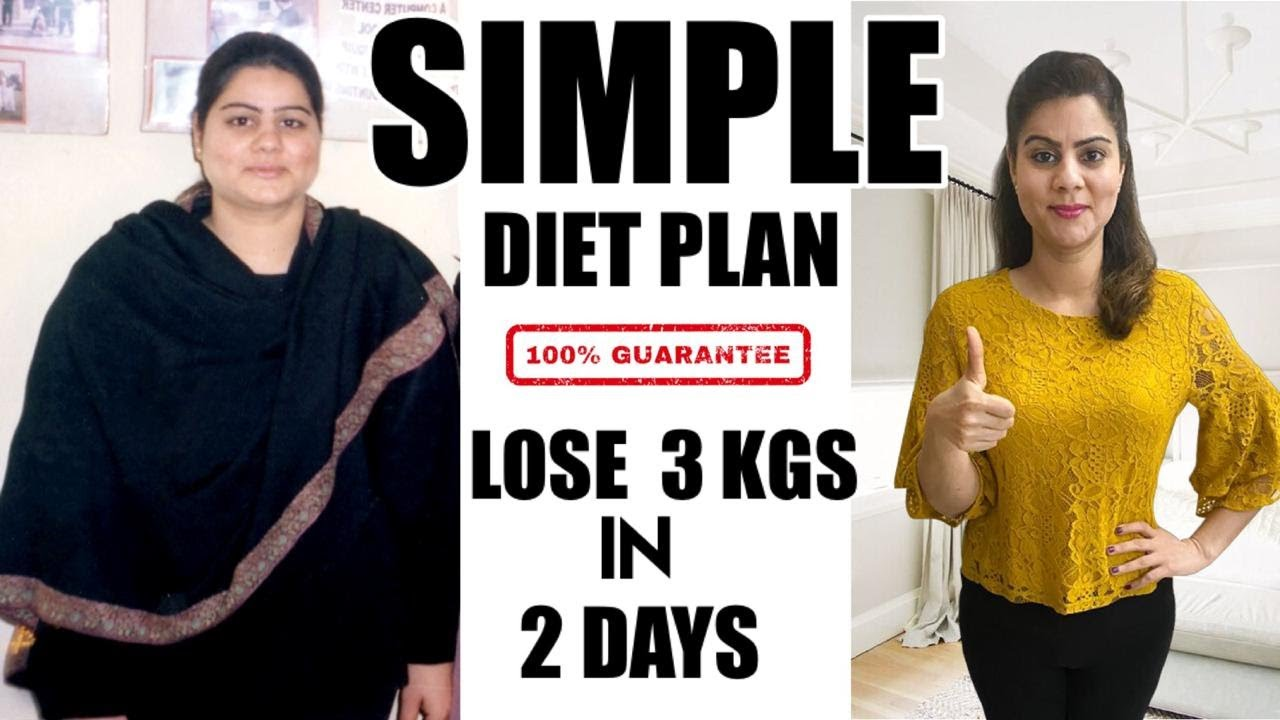 Most Simple Diet Plan To Lose Weight Fast     Lose 3 Kgs in 2 Days   100% Effective Weight Loss Diet