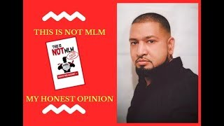 This Is Not MLM Review - My Honest Opinion