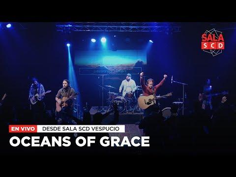 Oceans Of Grace | EN VIVO en Sala SCD Vespucio - 24.05.17
