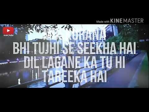 Muskurana Bhi Tujhi Se Sikha Hai RP ©DJ. Song