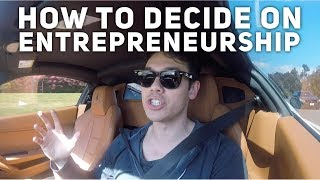HOW TO DECIDE ON A CAREER OF ENTREPRENEURSHIP (FERRARI 458 RANT)