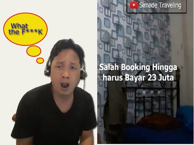 Salah Booking Hotel hingga harus bayar 23 jt