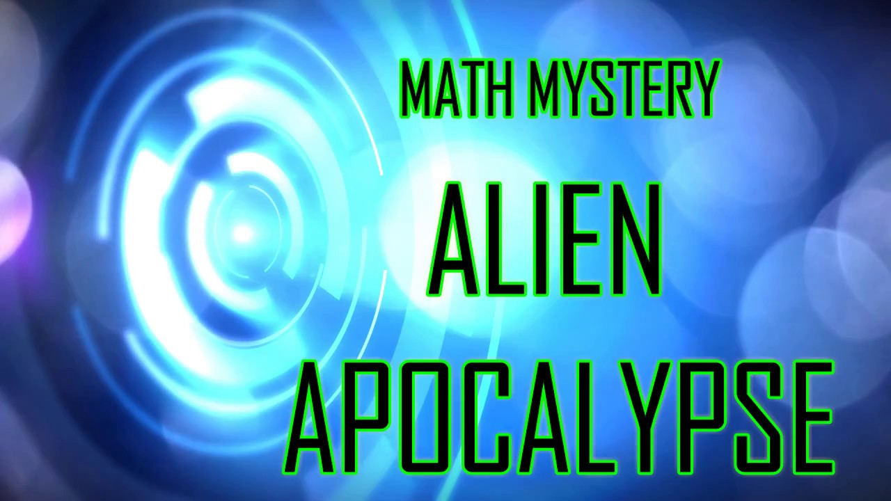 Algebra Math Mystery Case of the Alien Apocalypse Video - YouTube
