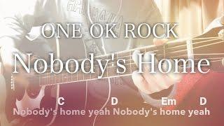 ワンオクのNobody's Homeを弾き語りました。 いいね、チャンネル登録し...