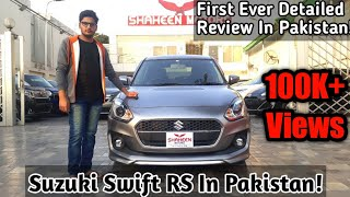 Suzuki Swift RS 4th Gen Review - Exclusive Review Of New Swift In Pakistan - Price Specs & Features