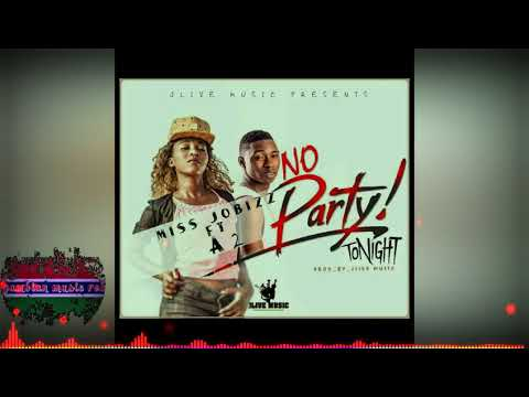 Miss Jobizz ft A2 Di FULANI - No Party Tonight, pro by JLIVE music (official audio) Gambian music 🔥