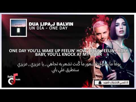 J. Balvin, Dua Lipa, Bad Bunny, Tainy - UN DIA (ONE DAY) مترجمة - Lyrics