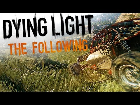 Dying Light The Following - ZOMBIE KILLING VEHICLES! (Dying Light The Following PC Gameplay)