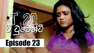 T20 - ටී ටුවෙන්ටි | Episode 23 | 10 - 01 - 2020 | Siyatha TV Thumbnail