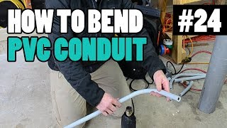 Episode 24 - Heating and Bending PVC Conduit - BENDING 90s, OFFSETS, and BOX OFFSETS
