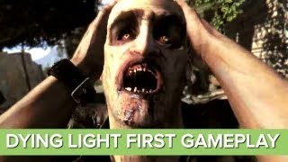 Dying Light Gameplay Trailer: First Gameplay - Xbox One and PS4 Zombie Game