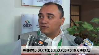 CONFIRMAN 36 SOLICITUDES DE REVOCATORIO CONTRA AUTORIDADES