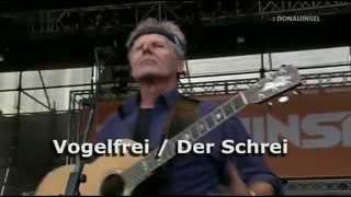 Georg Danzer - Vogelfrei/Der Schrei 2005
