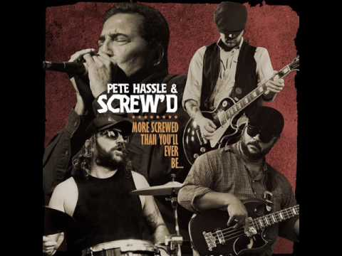 Pete Hassle and Screw'd - All Hung Up