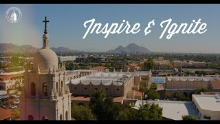 Brophy College Prep - Inspire and Ignite