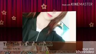 Tôi anh và nó karaoke
