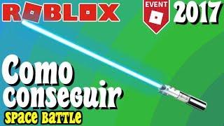 COMO obter sabre de luz do rei-espaço batalha evento 2017-ROBLOX