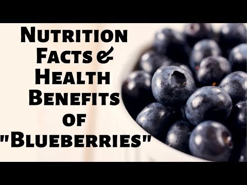 Nutrition Facts and Health Benefits of Blueberries