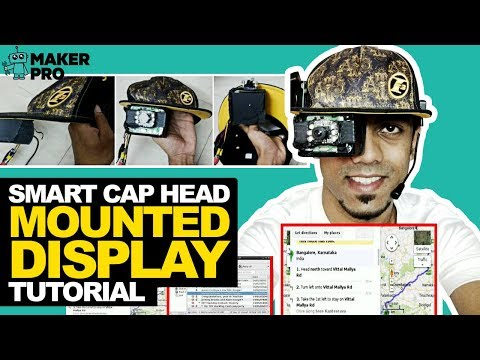 Smart Cap Head Mounted Display Tutorial