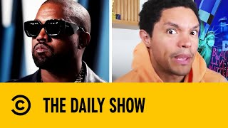 Kanye West's Presidential Bid Could Be A Reality I The Daily Show With Trevor Noah
