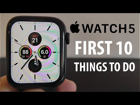 Apple Watch Series 5 — First Things To Do