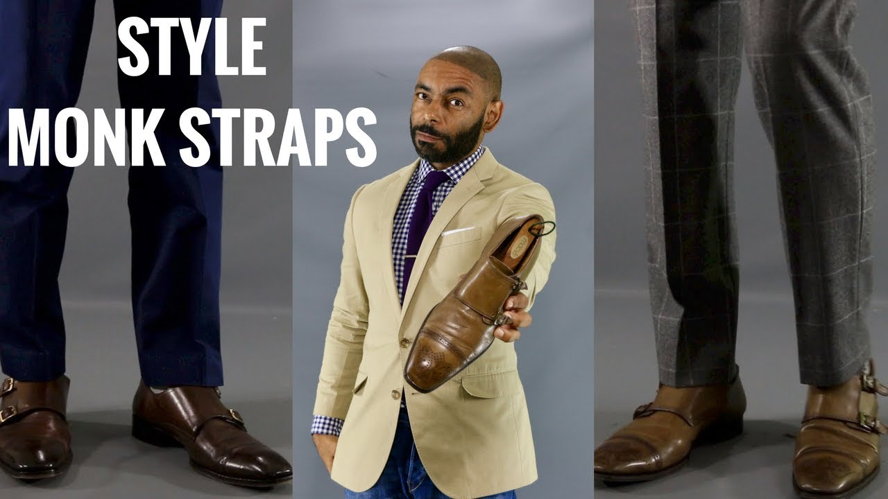 How To Wear Men S Monk Strap Shoes How To Style Men S Monk Strap