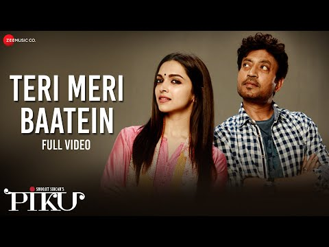 Teri Meri Baatein - Full Video | Piku | Amitabh Bachchan, Irrfan Khan & Deepika Padukone