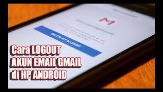 Cara Keluarkan Akun Gmail Dari Hp Android Lain