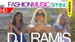 Dj Ramis - Fashion Music Records Spring (Music Video HD)