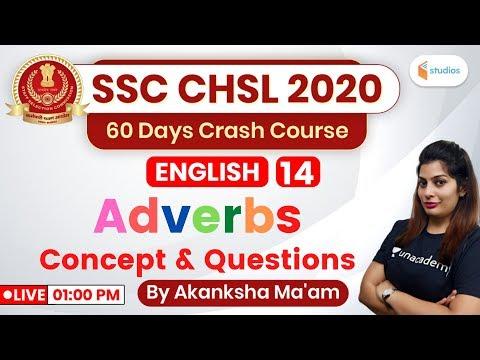 1:00 PM - SSC CHSL 2020 (Crash Course) | English By Akanksha Ma'am | Adverbs