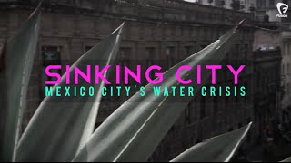 Mexico City is Sinking