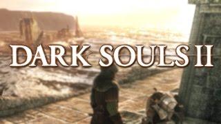 Dark Souls 2 Retrospective