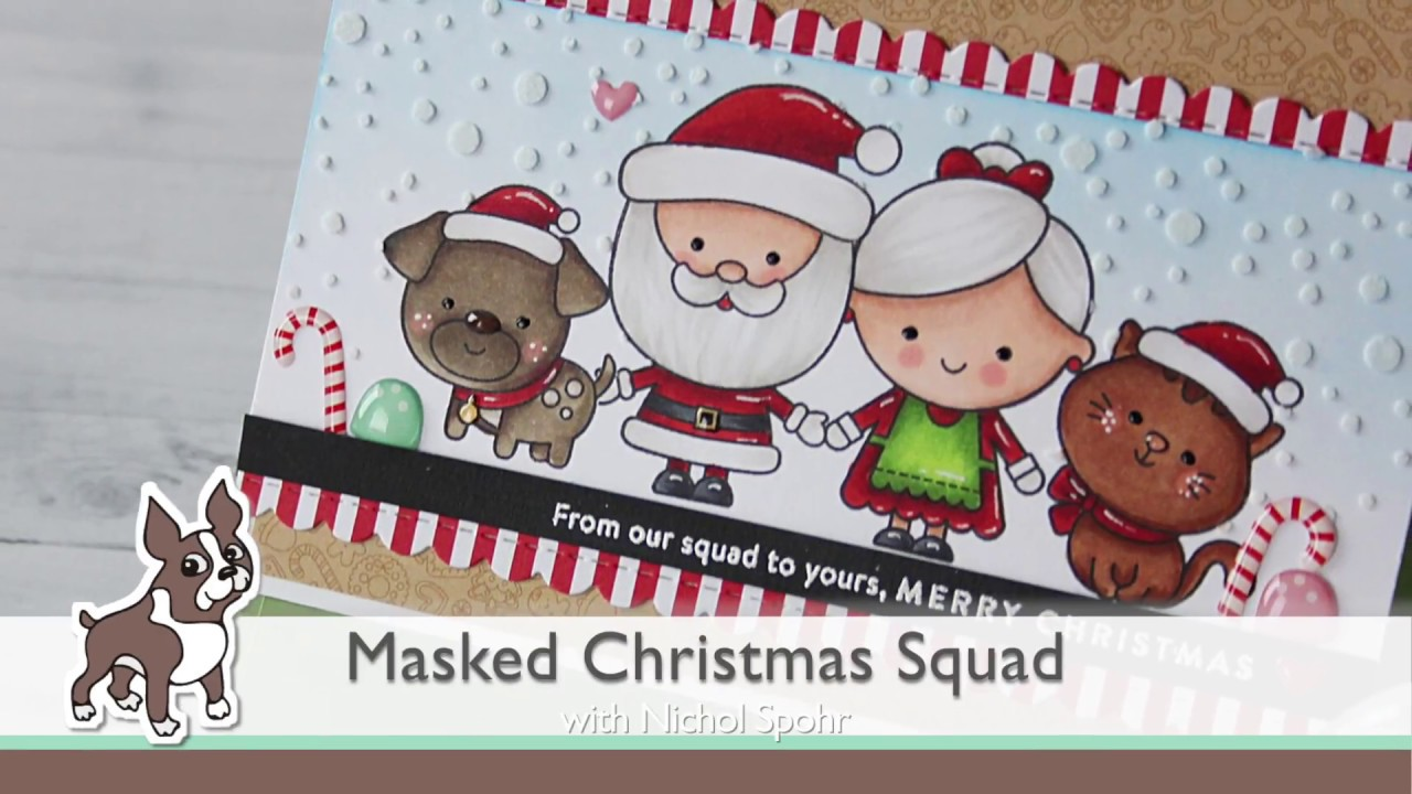 56ccd6bb3 Masked Christmas Squad Card - YouTube