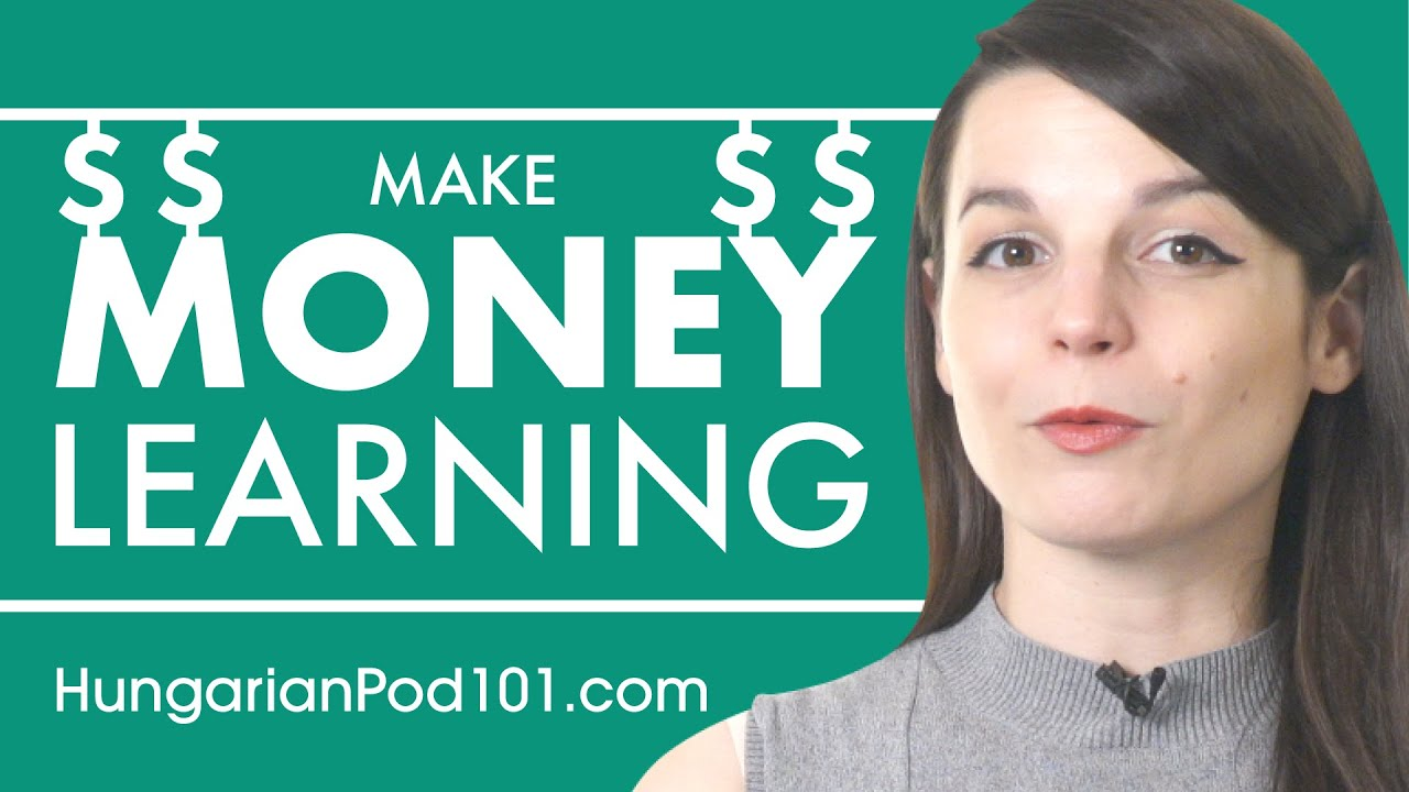 Can You Make Money Learning Hungarian?