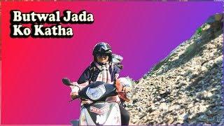 BUTWAL JADA !!! TRAVEL VLOG DAY #1