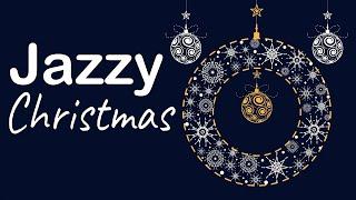 Jazzy Christmas Music - Holiday Jazz Music - Holiday & Christmas Jazz Music Collection