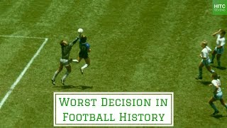 7 Worst Refereeing Decisions in Football History