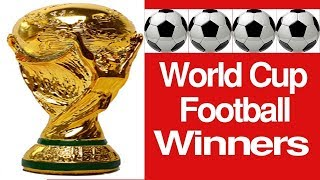Football world cup 2018 winners list| 1930-2018