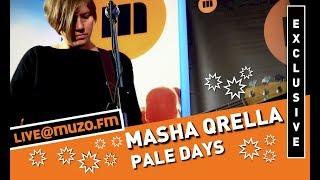 Masha Qrella - Pale Days (Live at MUZO.FM)