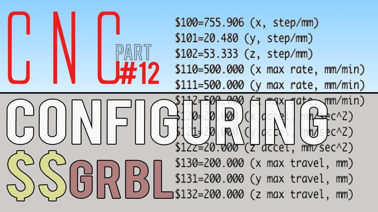First DIY CNC build (part 12) - Configure $$ GRBL on ARDUINO uno TUTORIAL