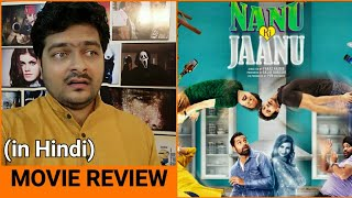 Nanu ki Jaanu - Movie Review